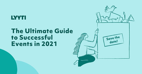 The Ultimate Guide to Successful Events in 2021