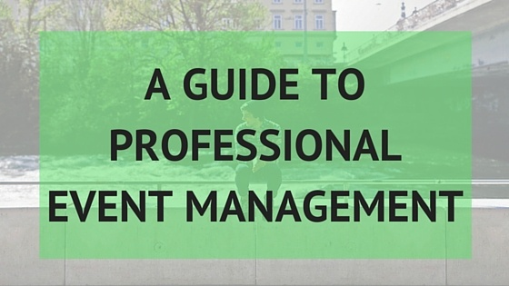 A Guide to Professional Event Management