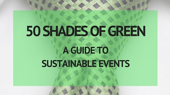 A Guide to Sustainable Events