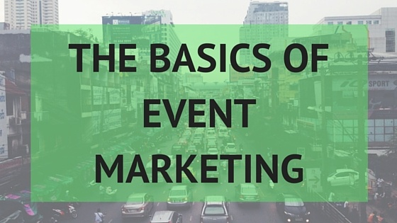 A Guide to the Basics of Event Marketing