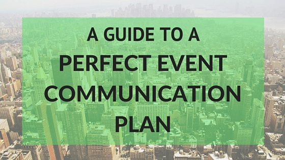 Guide to a Perfect Event Communication Plan